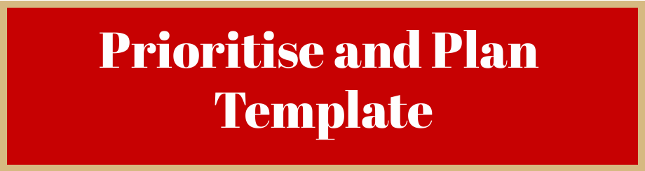 Prioritise and plan template